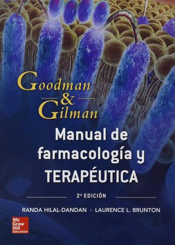 las bases farmacológicas de la terapéutica. 12° ed. + dvd