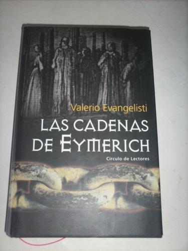 las cadenas de eymerich / valerio evangelisti ( usado)