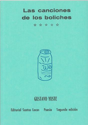 las canciones de los boliches - gustavos yuste