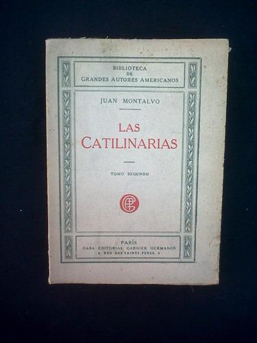 las catilinarias, juan montalvo
