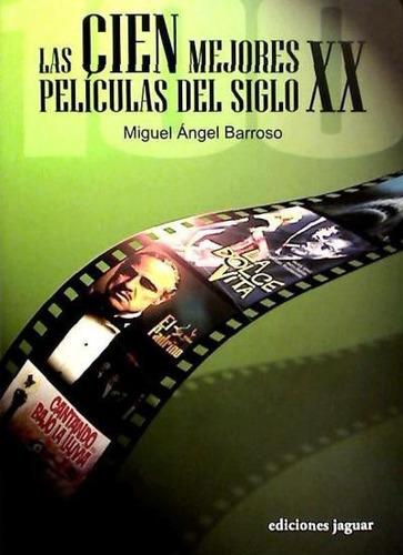 las cien mejores pel¿culas del s. xx(libro cine)