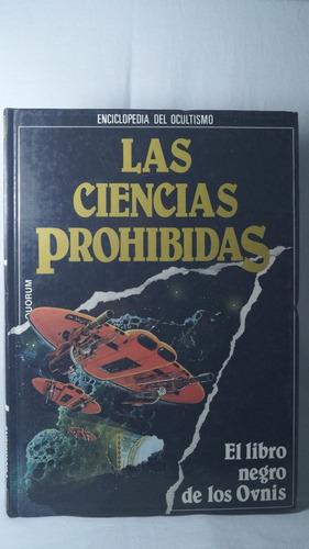 las ciencias prohibidas el libro negro de los ovnis