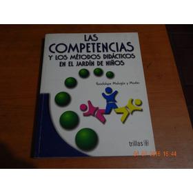 Las Competencias, Métodos Didácticos En El Jardín De Niños