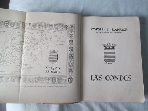 las condes. carlos larrain 1952 historia la dehesa, vitacura