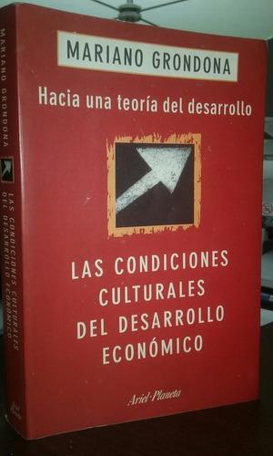 las condiciones culturales desarrollo económico m grondona