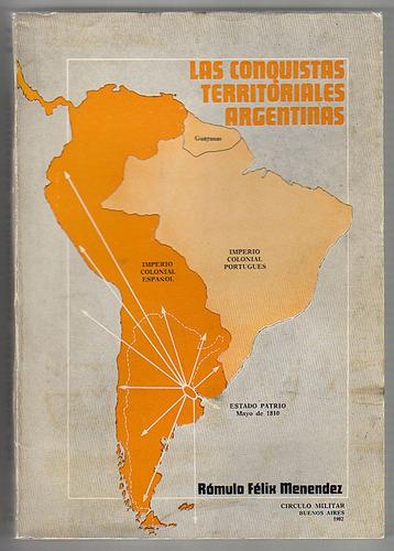 las conquistas territoriales argentinas, rómulo f. menendez