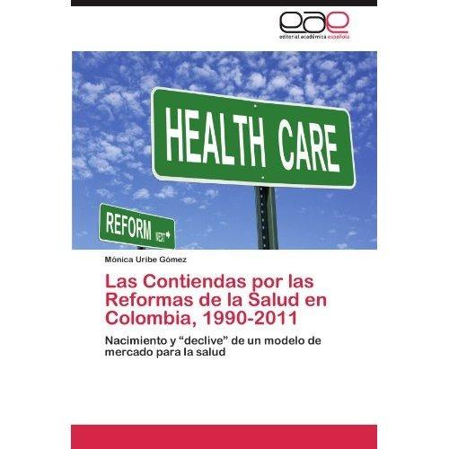 las contiendas por las reformas de la salud en  envío gratis