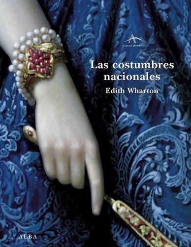 las costumbres nacionales, edith wharton, alba