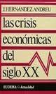 las crisisi economicas del siglo xx- andreu hernandez