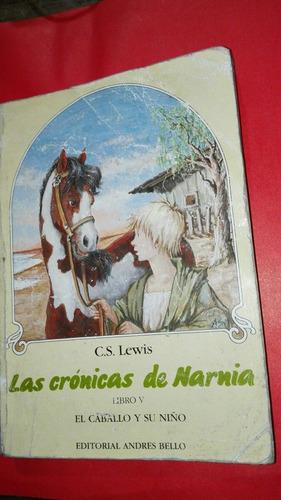 las crónicas de narnia el caballo y su niño