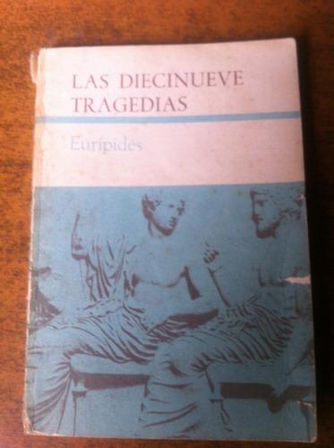las diecinueve tragedias / euripides