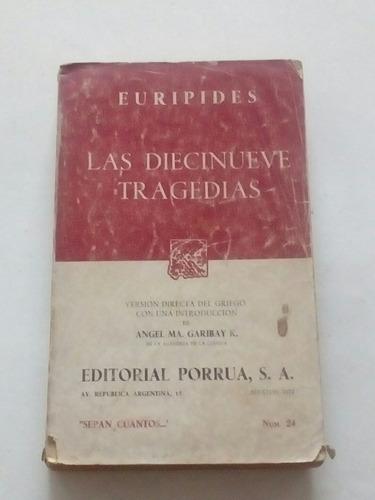 las diecinueve tragedias - eurípides.