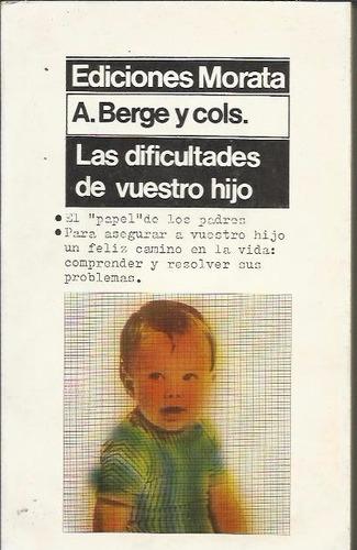 las dificultades de vuestro hijo - berge/cols
