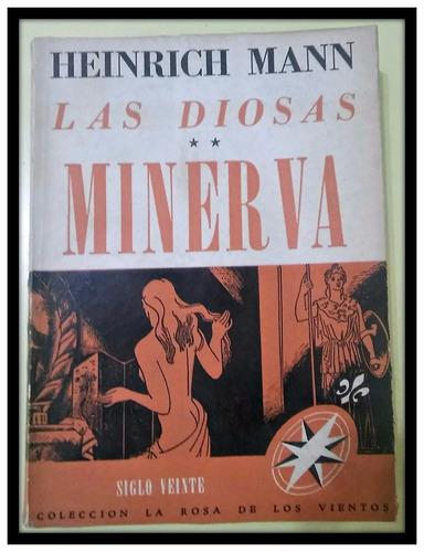 las diosas. minerva.  heinrich mann