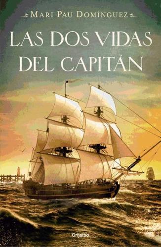 las dos vidas del capitán(libro novela y narrativa)