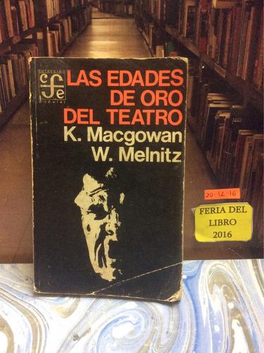 las edades de oro del teatro. macgowan y melnitz
