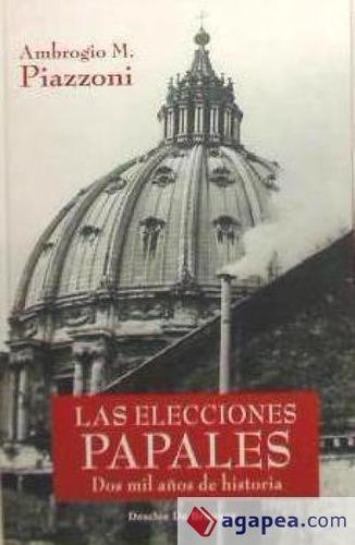 las elecciones papales. dos mil años de historia(libro )