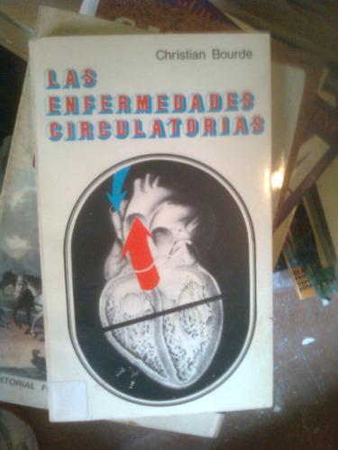 las enfermedades circulatorias - bourde, christian - 1978
