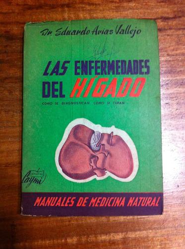 las enfermedades del higado - dr. eduardo arias vallejo