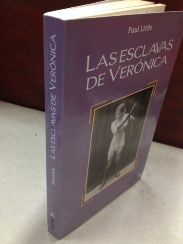 las esclavas de verónica. paul little
