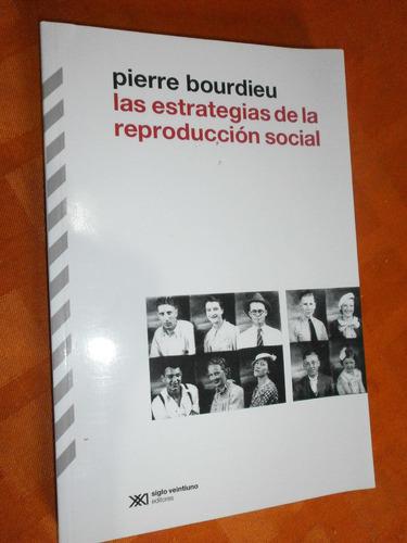 las estrategias de la reproducción social  pierre bourdieu