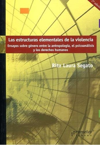 las estructuras elementales de la violencia - segato