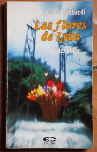 las flores de lyda / lyda c. lombardi