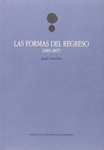las formas del regreso (2005-2007) (la gruta de envío gratis
