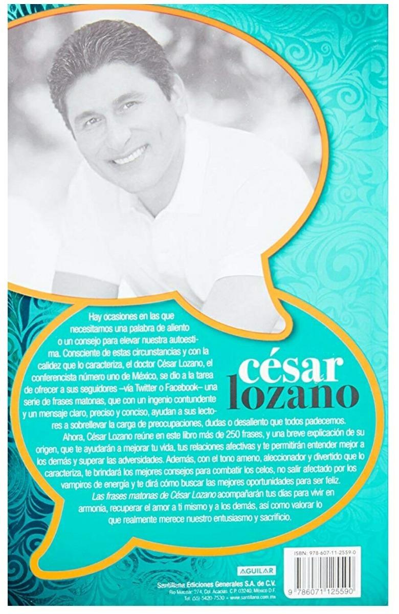 Las Frases Matonas César Lozano Editorial Aguilar