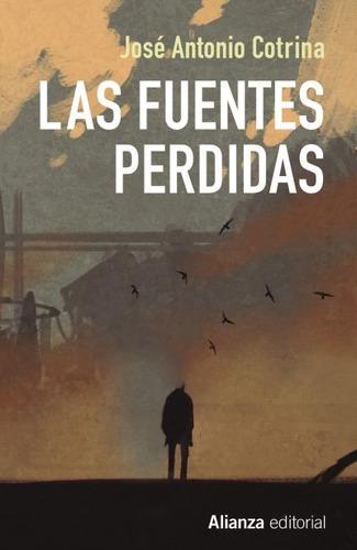 las fuentes perdidas(libro novela y narrativa)