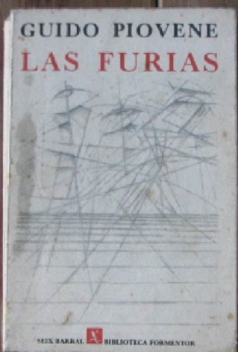 las furias - piovene, guido - seix barral - 1966