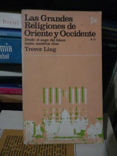 las grandes religiones de oriente y occidente