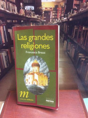 las grandes religiones - francesca brezzi - ed. norma.