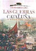 las guerras de cataluña - espino lopez