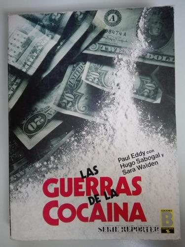 las guerras de la cocaína - paul eddy - zona norte