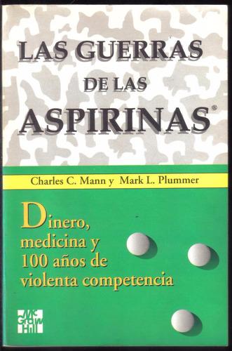 las guerras de las aspirinas, de charles mann y mark plummer