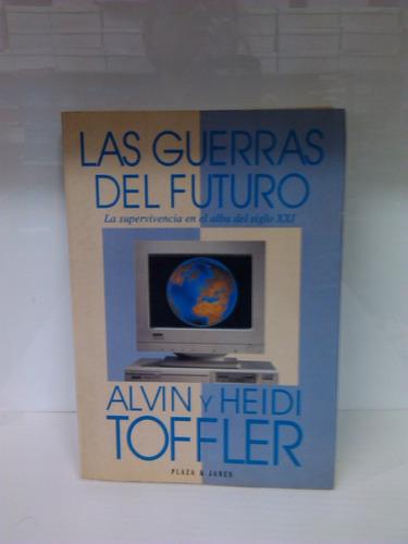 las guerras del futuro ~ alvin tofler