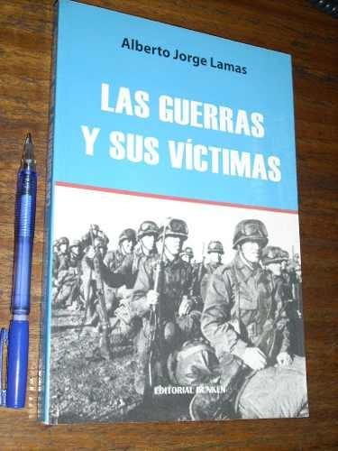 las guerras y sus víctimas alberto jorge lamasdunken