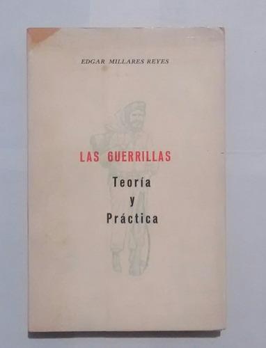 las guerrillas: teoría y práctica - edgar millares reyes