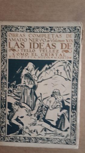 las ideas de tello tellez, amado nervo, 1921