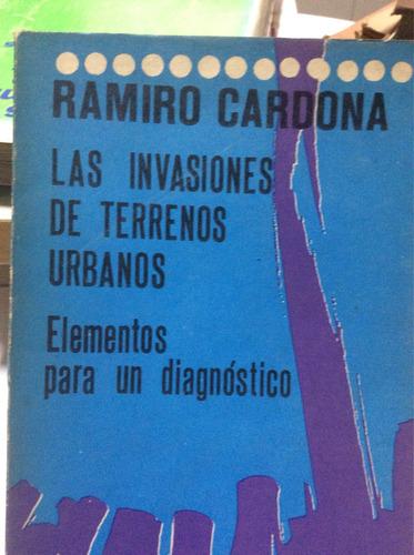 las invasiones de terrenos urbanos ramiro cardona