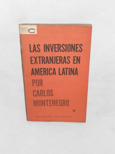 las inversiones extranjeras en america latina montenegro