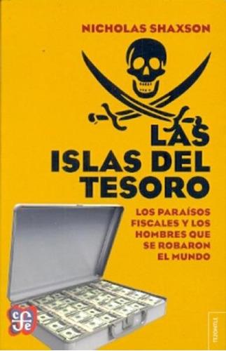 las islas del tesoro - nicholas shaxson