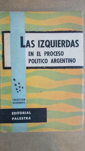 las izquierdas en el proceso argentino, 1959, 300 pag