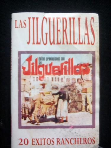 las jilguerillas - 20 exitos rencheros  (casete original)
