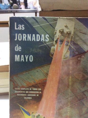las jornadas de mayo ediciones documentos colombianos bogota