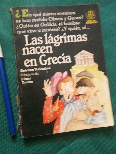 las lágrimas nacen en grecia por esteban valentino oferta