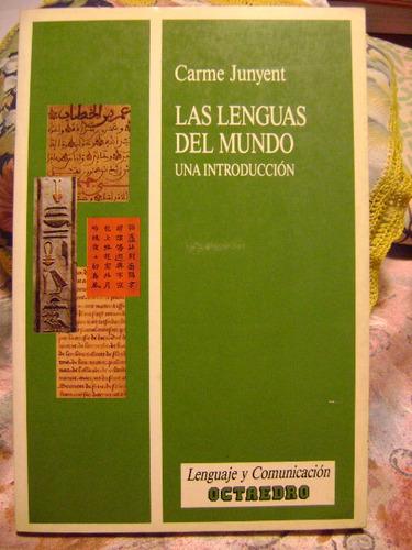 las lenguas del mundo. una introduccion carme junyent