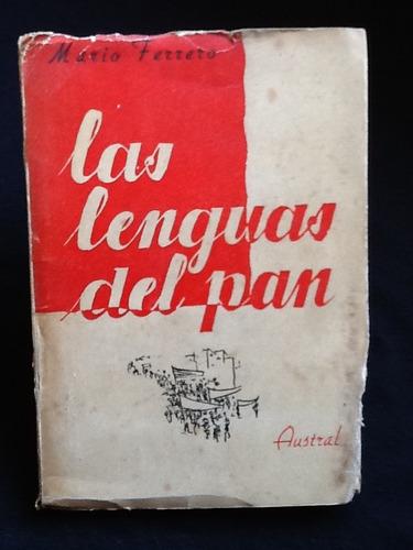 las lenguas del pan - mario ferrero - primera edición
