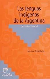 las lenguas indígenas de la argentina